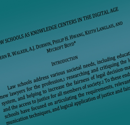 Law Schools as Knowledge Centers in the Digital Age